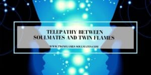 Telepathy Between Soulmates and Twin Flames