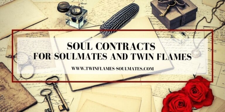 Soul Contracts for Soulmates and Twin Flames